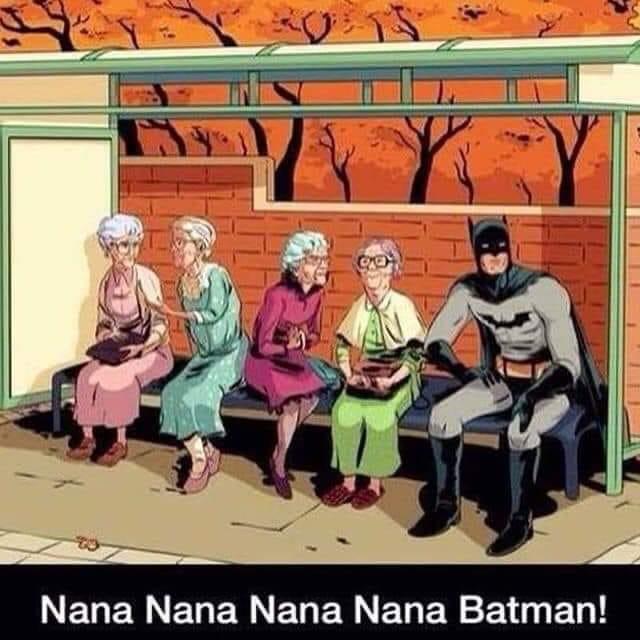 nana nana nana nana Batman